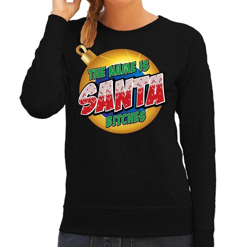 Zwarte kersttrui / kerstkleding The name is Santa bitches voor dames XL (42) Zwart